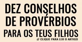 Dez conselhos dos Provérbios para os teus filhos