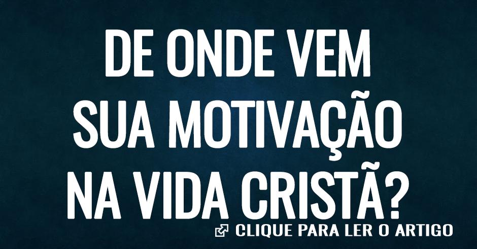 DE DONDE VIENE SU MOTIVACION