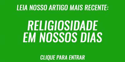 Religiosidade em nossos dias