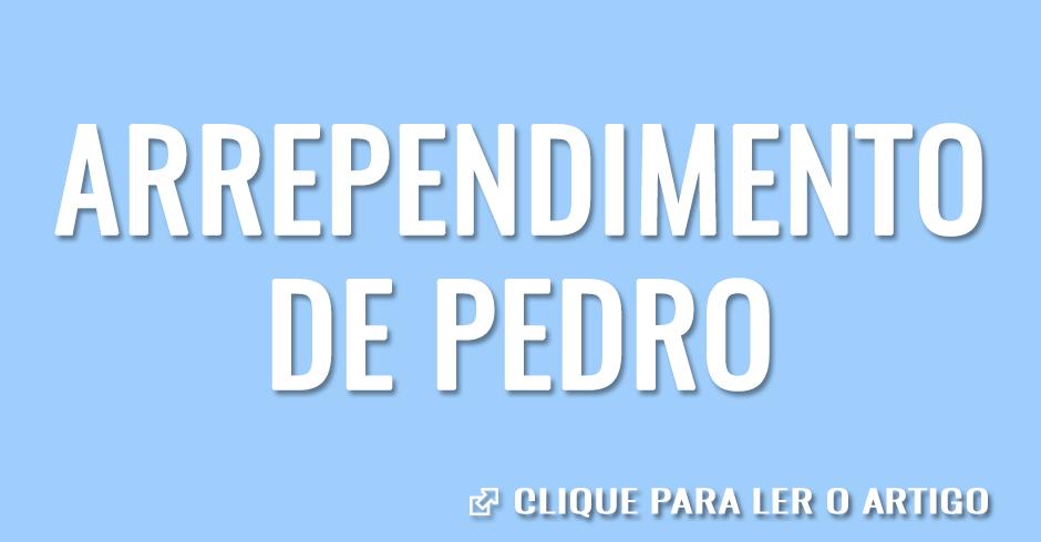 Arrependimento de Pedro