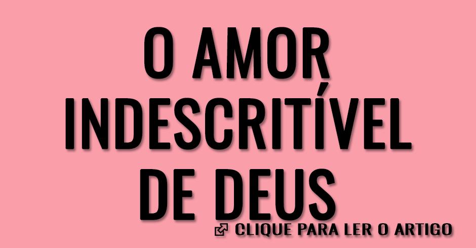 O amor indescritível de Deus