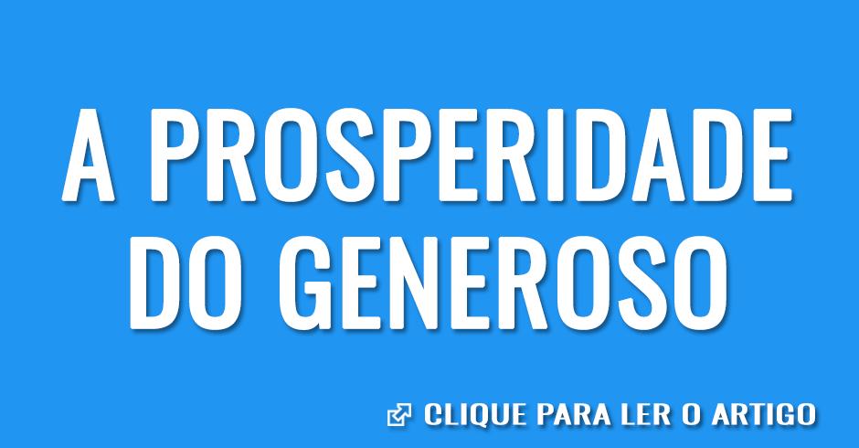 A prosperidade do generoso