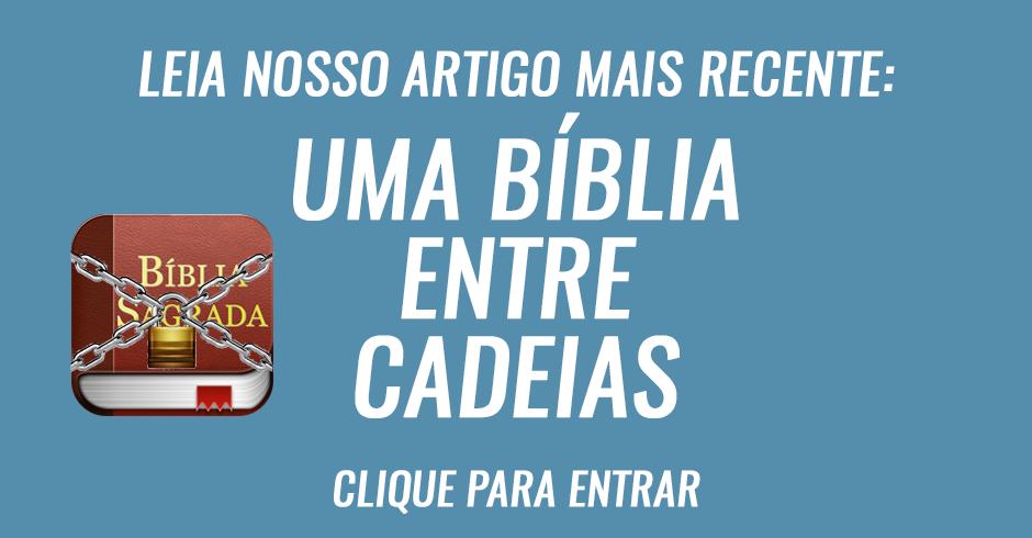 Uma Bíblia entre cadeias
