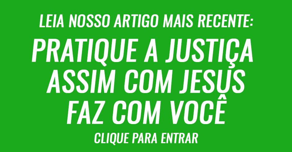 Se você é justo, pratique a justiça da mesma maneira que o Senhor faz com você 2