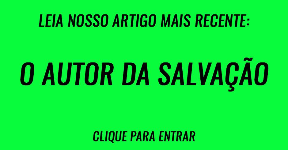 O autor da salvação