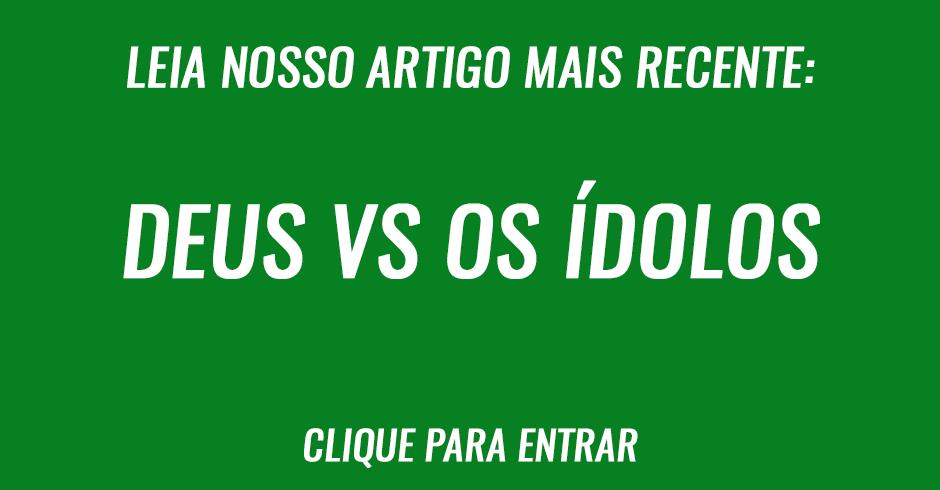 Deus vs os idolos