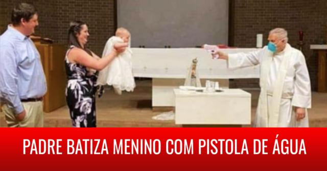Padre batiza menino com pistola de água