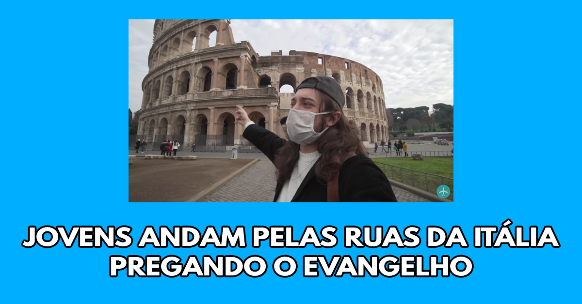 Jovens andam pelas ruas da Itália pregando o evangelho