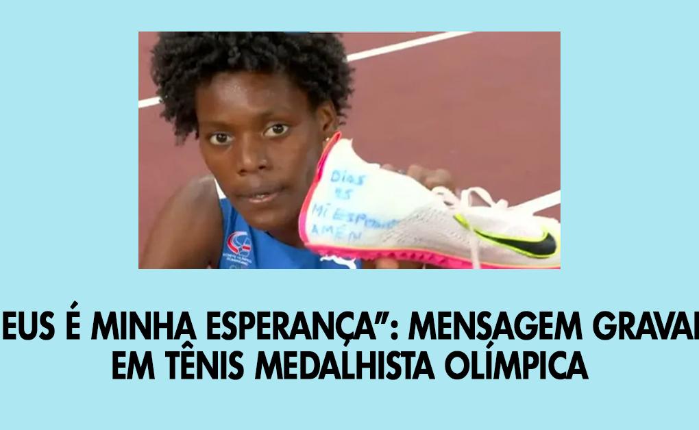Deus é minha esperança- mensagem gravada em tênis medalhista olímpica