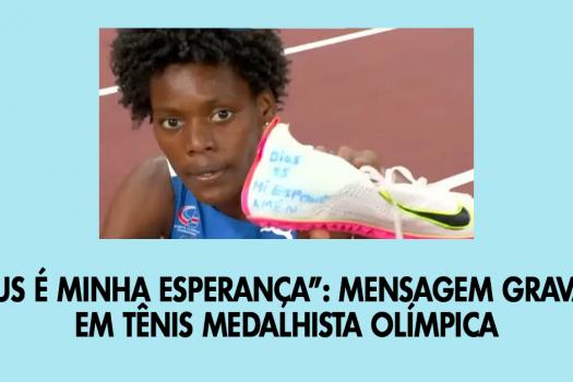 """""""Deus é minha esperança"""": mensagem gravada em tênis medalhista olímpica"""